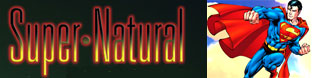 Super-Natural: i super-eroi al servizio della scienza